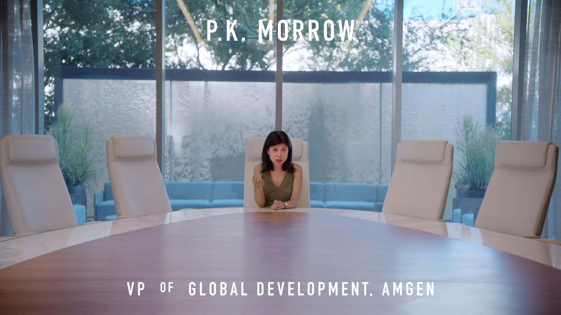 PK Morrow, VP of Global Development, Amgen.